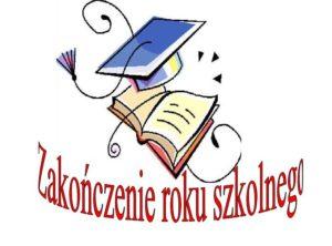 Zakończenie roku szkolnego 25 czerwca 2021